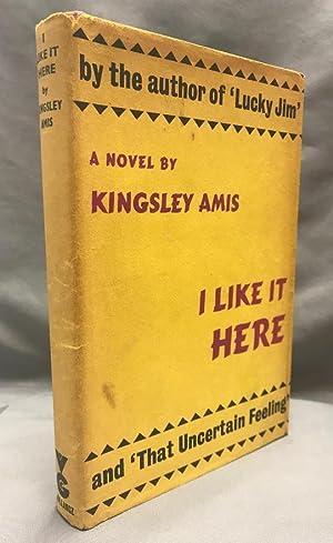 I Like It Here.: AMIS, Kingsley.