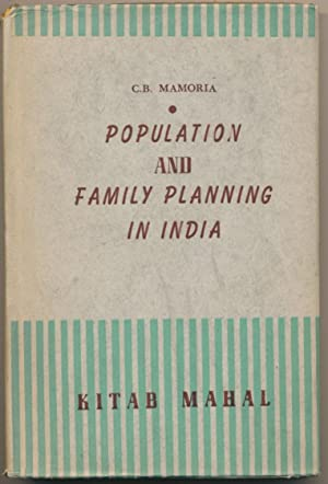 Population and Family Planning in India.: MAMORIA, Dr. C.