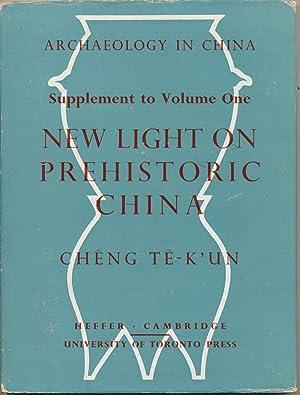 New Light on Prehistoric China - Supplement: TE-K'UN, Cheng.