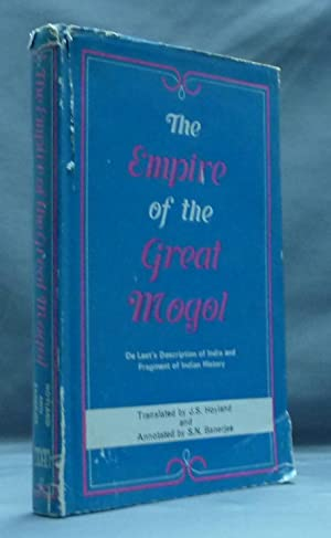 The Empire of the Great Mogul.: DE LAET, Joannes ( Translated by J. S. Hoyland. Annotated by S. N. ...