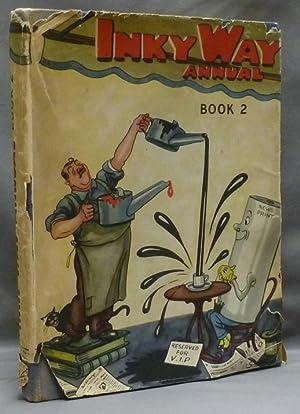 Inky Way Annual. Book II (Book 2).: HEIGHWAY, Arthur (Edited