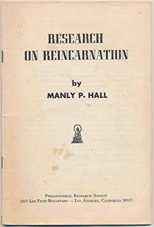 Research in Reincarnation.: HALL, Manly P.