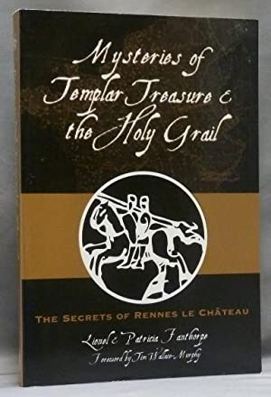Mysteries of Templar Treasure and the Holy: FANTHORPE, Lionel &