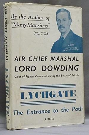 Lychgate: The Entrance to the Path.: DOWDING, Air Chief