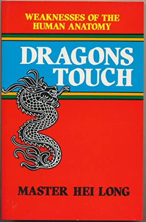 Dragons Touch: Weaknesses of the Human Anatomy.