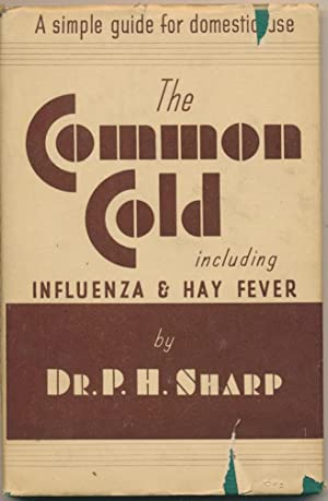 The Common Cold including Influenza and Hay-Fever.