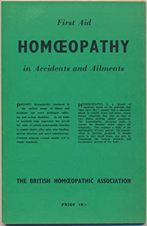 The First Aid and Homoeopathy in Accidents and Ailments.