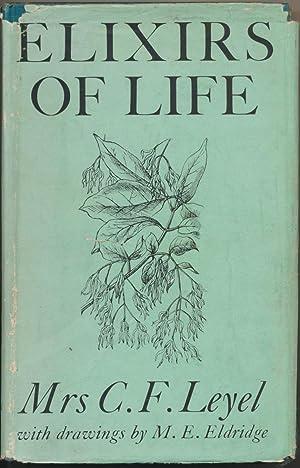 Elixirs of Life.: LEYEL, Mrs. C.
