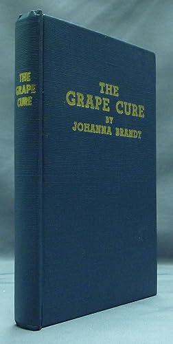 The Grape Cure.: BRANDT, Johanna (