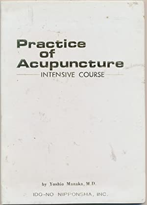 Practice of Acupuncture - Intensive Course.