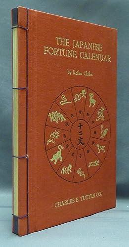 The Japanese Fortune Calendar.: CHIBA, Reiko.