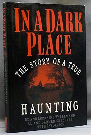 In a Dark Place: The Story of: WARREN, Ed &