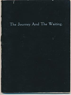 The Journey and the Waiting.: EALES, Ray [