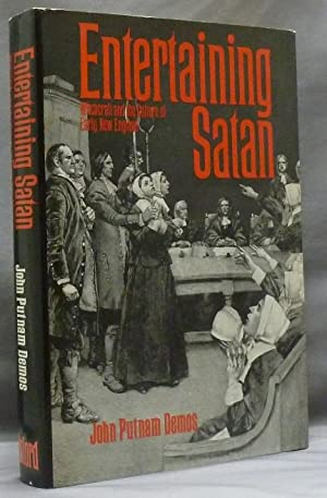Entertaining Satan: Witchcraft and the Culture of Early New England.