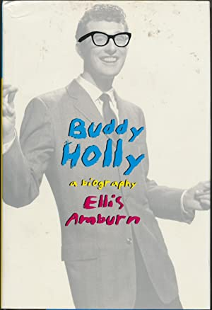 Buddy Holly: a Biography.