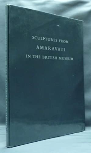 Sculptures from Amaravati in the British Museum.: BARRETT, Douglas.