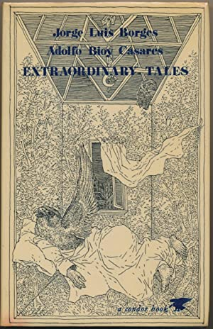 Extraordinary Tales.: BORGES, Jorge Luis,