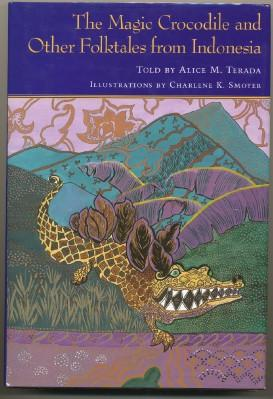 The Magic Crocodile and Other Folktales from: TERADA, Alice M.