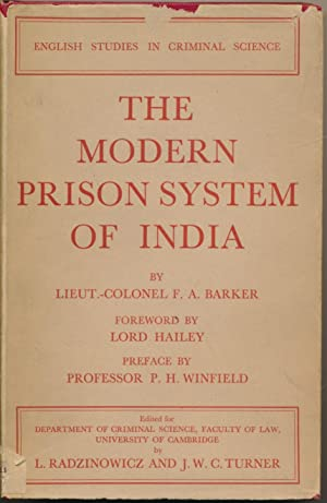 The Modern Prison System of India: A: BARKER, F. A.