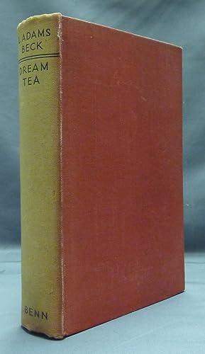 Dream Tea.: BECK, L. Adams