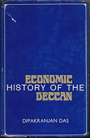 Economic History of the Deccan, from the: DAS, Dipakranjan (