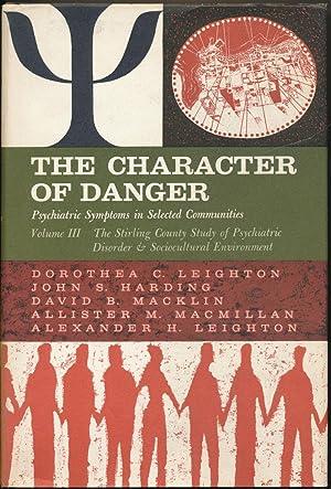 The Character of Danger: Psychiatric Symptoms in: LEIGHTON, Dorothea G.;