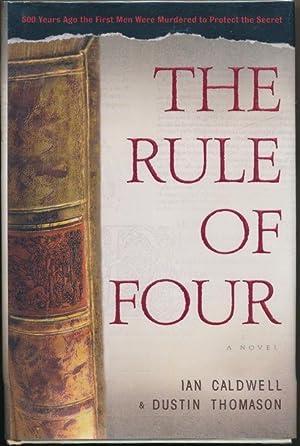 The Rule of Four: a novel.: CALDWELL, Ian, &