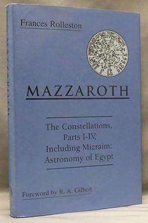"Mazzaroth: The Constellations, Parts I-IV, including ""Mizraim: ROLLESTON, Frances ("