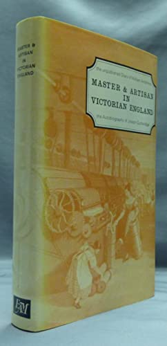 Master and Artisan in Victorian England: The: CHANCELLOR, Valerie K.