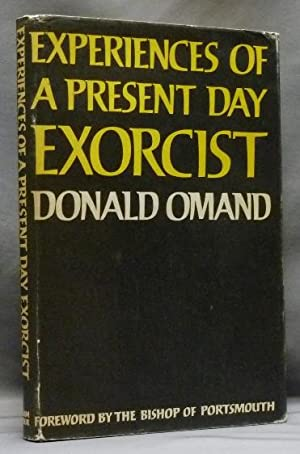 Experiences of a Present Day Exorcist.
