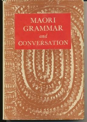 Maori Grammar and Conversation.: NGATA, Sir Apirana.