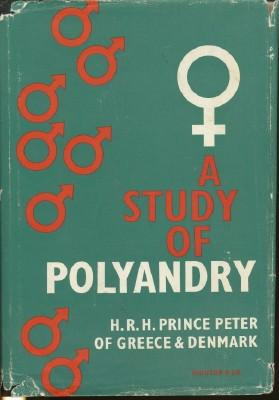 A Study of Polyandry.: Prince Peter of Greece & Denmark, H.R.H.