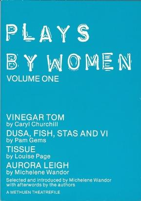 Plays by Women. Volume One.