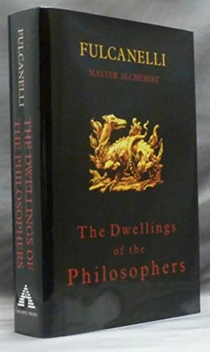 The Dwellings of the Philosophers [ Les: FULCANELLI (Translated by