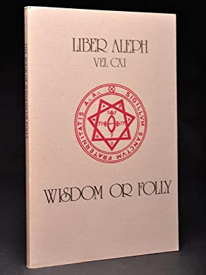 Liber Aleph VEL CXI: The Book of: CROWLEY, Aleister.