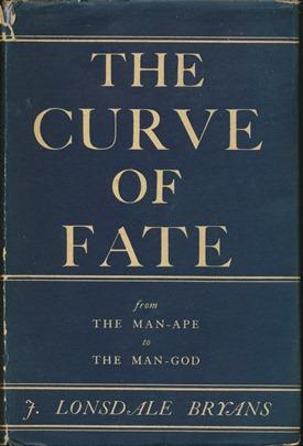 The Curve of Fate: From the Man-Ape to the Man-God.
