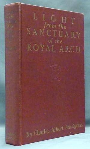 Light from the Sanctuary of the Royal: Freemasonry ] SNODGRASS,