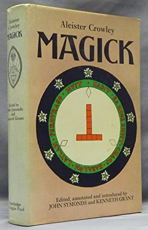 Magick.: CROWLEY, Aleister, Edited,
