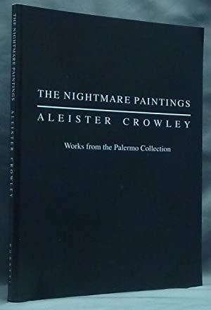 The Nightmare Paintings: Aleister Crowley. Works from: BURATTI, Robert, with