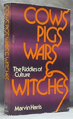 Cows, Pigs, Wars, & Witches: The Riddles of Culture.