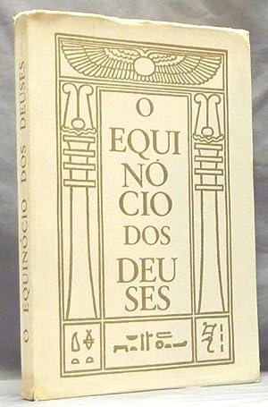 O Equinocio Dos Deuses. Sendo Livro Quatro: CROWLEY, Aleister, and