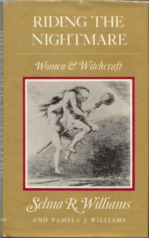 Riding the Nightmare. Women & Witchcraft.