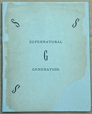 Supernatural Generation. Genesis VI, 2.