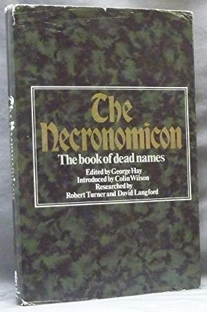 The Necronomicon. The Book of Dead Names.: HAY, George -