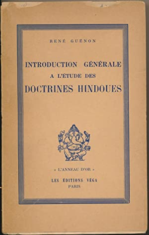 Introduction Generale a L'etude des Doctrines Hindoues.: GUENON, Rene.