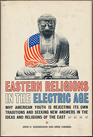 Eastern Religions in the Electric Age.: GARABEDIAN, John H.,