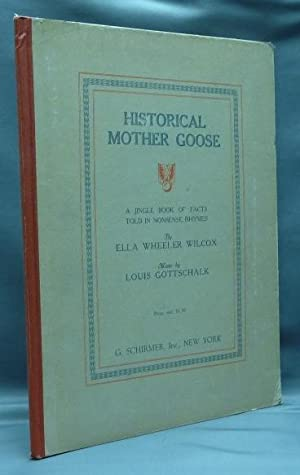 Historical Mother Goose. A Jingle of Book Facts Told in Nonsense Rhymes.