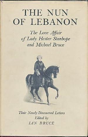 The Nun of Lebanon: the Love Affair: BRUCE, Ian (ed.).