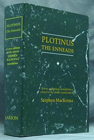 The Enneads: a new, definitive edition with: PLOTINUS (translated by