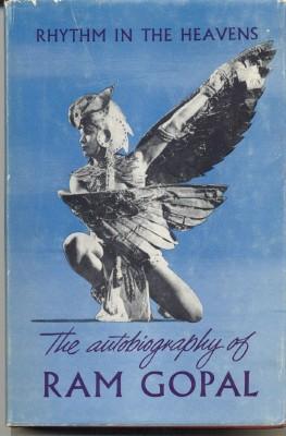 Rhythm in the Heavens. An Autobiography.: GOPAL, Ram.